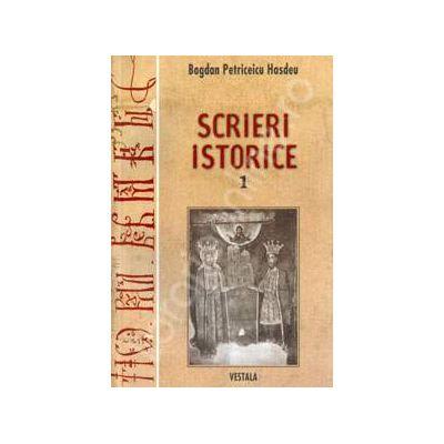 Scrieri istorice - 2 volume