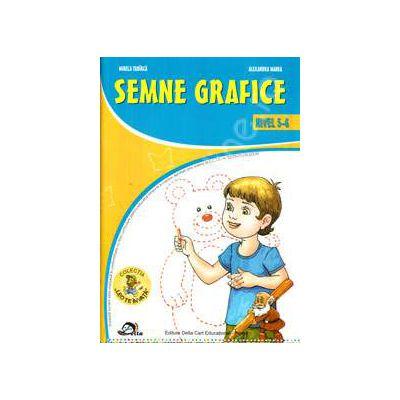 Semne grafice nivel 5-6 ani (Colectia Leo te invata) Editie, 2012