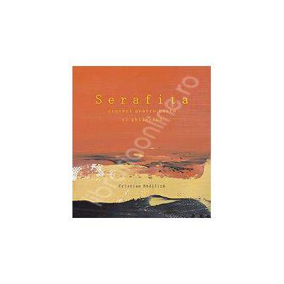 Serafita. Concert pentru harfa si ghilotina