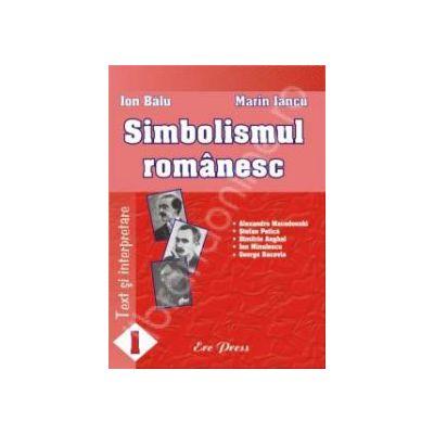 Simbolismul romanesc. Text si interpretare