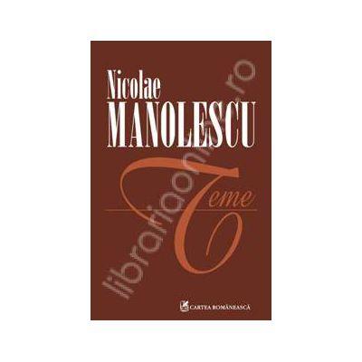 Teme - Nicolae Manolescu