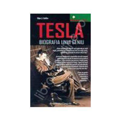 Tesla - biografia unui geniu