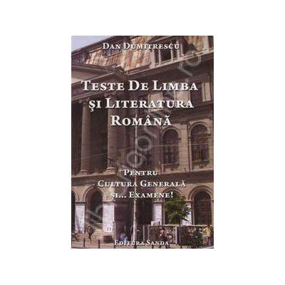 Teste De Limba si Literatura Romana