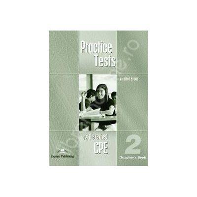 Teste de limba engleza. Practice test for the revised CPE 2 (Teachers Book)