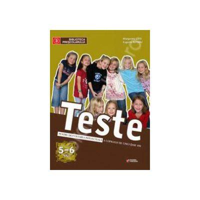 Teste pentru dezvoltarea intelectuala a copilului de cinci - sase ani