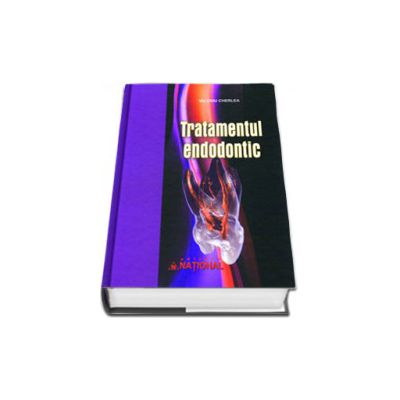 Tratamentul endodontic. Editia a II-a