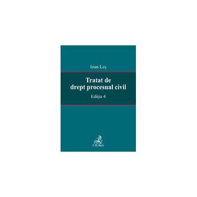 Tratat de drept procesual civil. Ed. a II-a