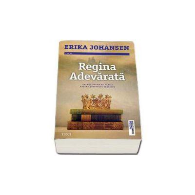 Regina Adevarata - Primul volum al seriei Regina tinutului Tearling