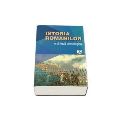 Valentina Bilcea - Istoria romanilor. O sinteza cronologica