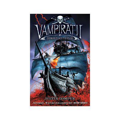 DEMONII OCEANELOR - vol. 1 VAMPIRATII