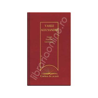 Doine - Pasteluri - Lacrimioare Alecsandri (Cartea de acasa, vol. 30)