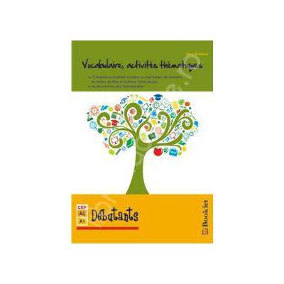 Vocabulaire, activites thematiques. Debutants