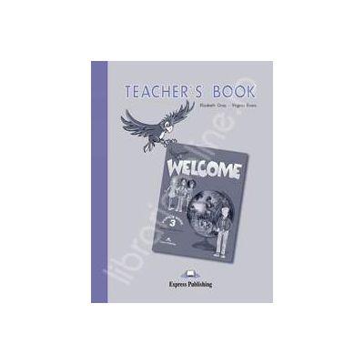 Welcome 3 (TB) teachers book. Manualul profesorului de limba engleza Welcome 3