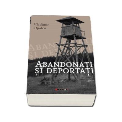 Abandonati si deportati