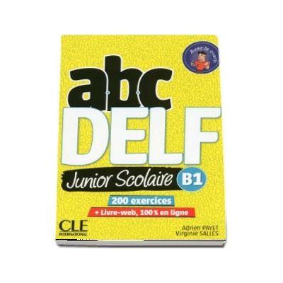 ABC DELF Junior scolaire - Niveau B1 - Livre - DVD - Livre-web - 2eme edition