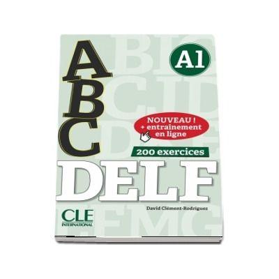ABC DELF - Niveau A1 . Nouveau! + Entrainement en ligne, 200 exercices (Livre + CD)