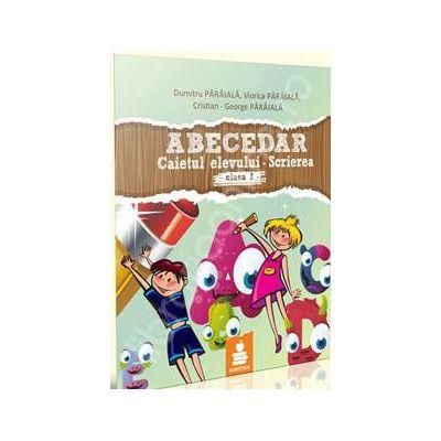 Abecedar. Caietul elevului, scriere (Elaborat dupa manualul Editurii Aramis, autoare: Olga Paraiala), clasa I
