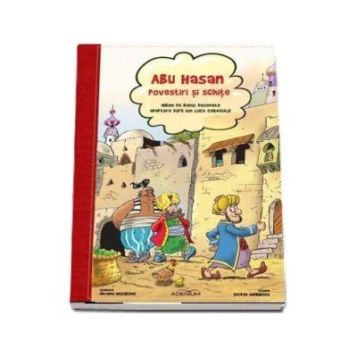 Abu-Hasan. Povestiri si schite