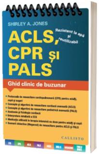 ACLS, CPR si PALS - Ghid clinic de buzunar