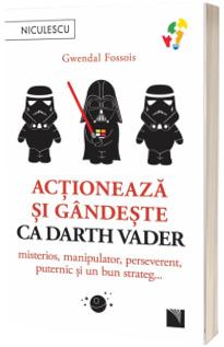 Actioneaza si gandeste ca Darth Vader. Misterios, manipulator, perseverent, puternic si un bun strateg...