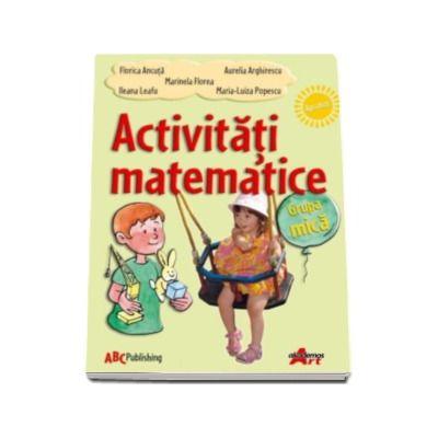 Activitati matematice - grupa mica (Florica Ancuta)