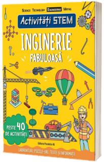 Activitati STEM: Inginerie fabuloasa