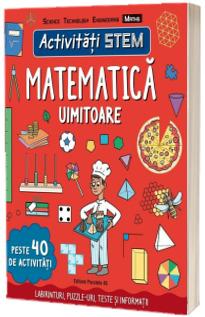 Activitati STEM: Matematica uimitoare