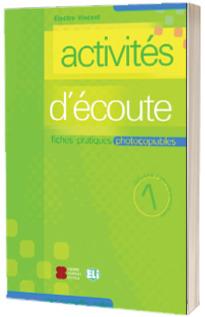 Activites d ecoute. Volume 1