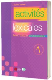 Activites lexicales. Volume 1