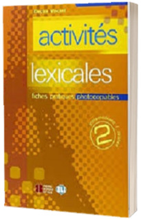 Activites lexicales. Volume 2