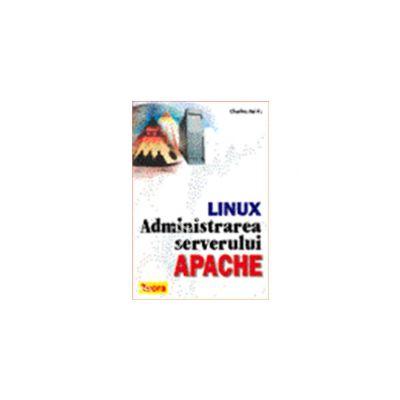 Administrarea serverului Apache. Seria Linux