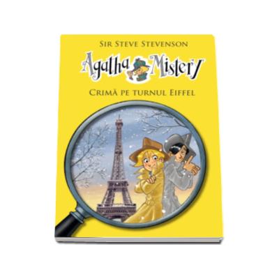 Agatha Mistery - Crima pe Turnul Eiffel
