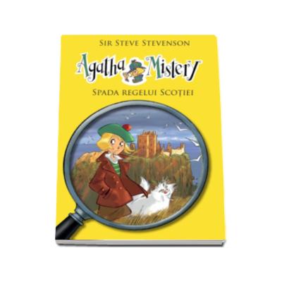 Agatha Mistery - Spada Regelui Scotiei