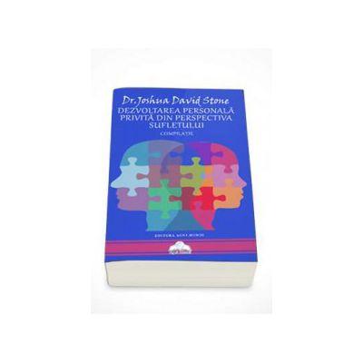 Dezvoltarea personala privita din perspectiva sufletului - Compilatie. Dr. Joshua David