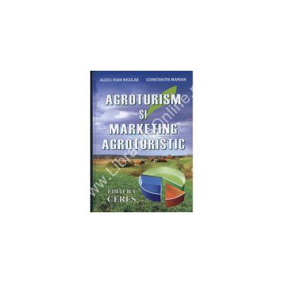 Agroturism si marketing agroturistic