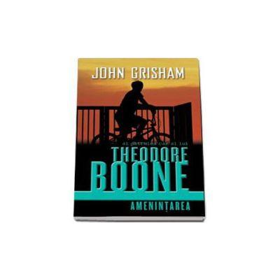 Al patrulea caz al lui Theodore Boone - Amenintarea