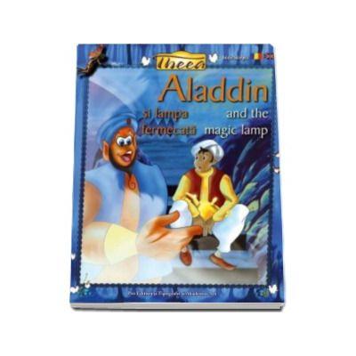 Aladin si lampa fermecata - Editie bilingva