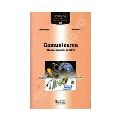 Comunicarea. Monografia unui concept
