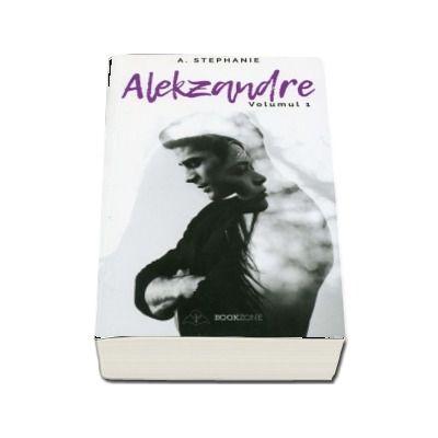 Alekzandre. Volumul I