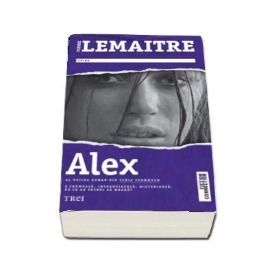 Alex. Al doilea roman din seria Verhœven - Pierre Lemaitre