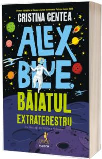 Alex Blue. Baiatul extraterestru
