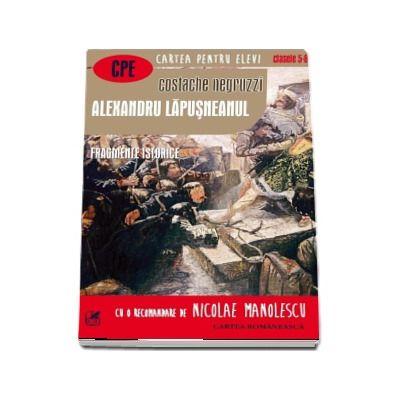 Alexandru Lapusneanul, Fragmente istorice. Cartea pentru elevi, clasele V-VIII