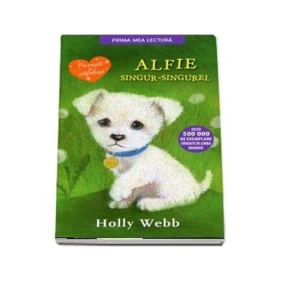Alfie, singur-singurel - Povesti cu catelusi (Editie brosata)