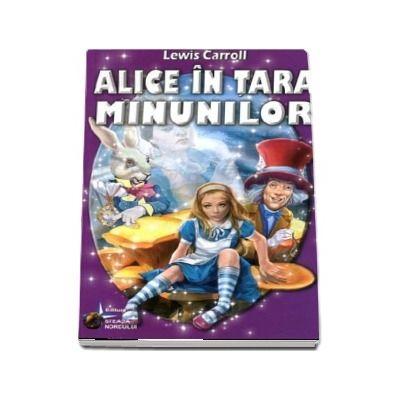 Alice in tara minunilor - Lewis Carroll (Traducere Irina Spoiala)