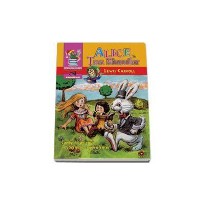 Alice in Tara minunilor (Seria - piticul cu povesti)
