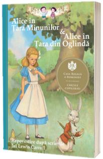 Alice in Tara Minunilor si Alice in Tara din Oglinda