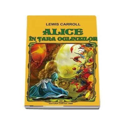 Alice in Tara Oglinzilor (Contine fisa biobibliografica)