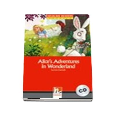 Alices Adventures in Wonderland. Book and Audio CD Pack - Level 2
