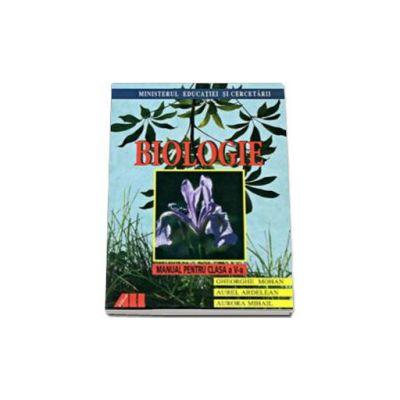 Biologie. Manual pentru clasa a V-a (Gheorghe Mohan, Aurel Ardelean, Aurora Mihail)