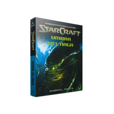 Star Craft .Volumul II - Umbra Xelnaga